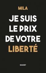 mila,harcèlement,blasphème,solidarité,laïcité,justice,richard malka,michel taube,jean-pierre sakoun,amine el khatmi,sophia aram,je suis le prix de votre liberté,blasphémateur,waleed al-husseini,islamisme,islam radical,liberté d'expression,m.p.c.t.,livres
