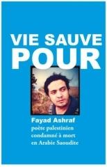 ashraf fayad,solidarité,poète palestinien,arabie saoudite,liberté d'expression,droits humains,poésie,liberté de conscience,liberté de création,citations,abdellatif laâbi,scriptorium,dominique sorrente