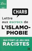 charb,islamophobie,lettre,livres,idéologie,religions,islam,censure,peur,gérald dumont,librio
