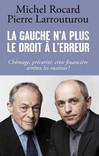 michel rocard,pierre larrouturou,économie,banques,finances,politique,audace,europe,crise,gauche